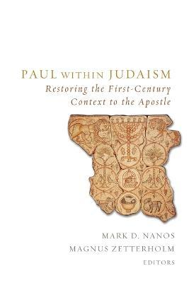 Paul Within Judaism  Restoring the First-Century Context to the Apostle