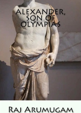 Alexander, Son of Olympias  Self and Identity