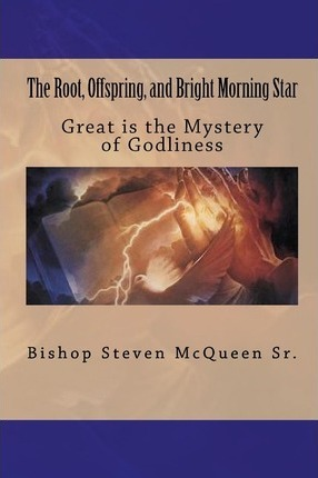 The Root, Offspring, and Bright Morning Star