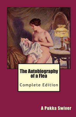 The Autobiography of a Flea  Complete Edition