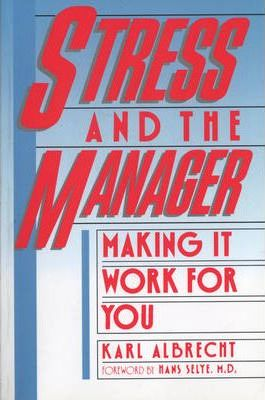 Stress and the Manager