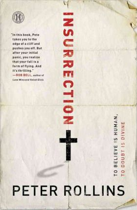 Insurrection : To Believe Is Human to Doubt, Divine