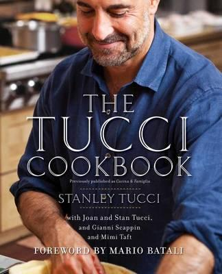 The Tucci Cookbook : Family, Friends and Food