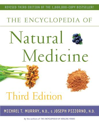 The Encyclopedia of Natural Medicine
