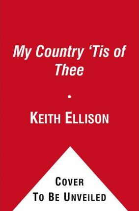 My Country Tis Of Thee Keith Ellison 9781451666878