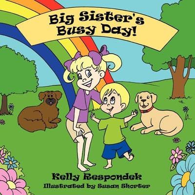 Big Sister's Busy Day!