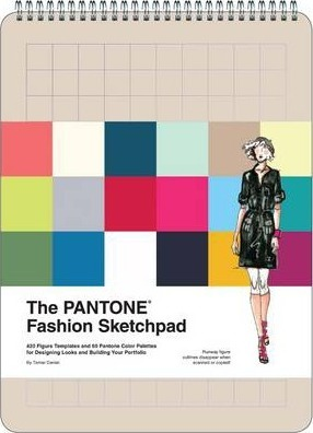 PANTONE Fashion Sketchpad : 420 Figure Templates and 60 Pantone Color Palettes for Designing Looks