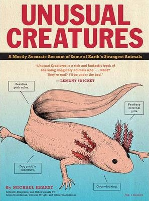 Unusual Creatures  A Mostly Accurate Account of Earth's Strangest Animals