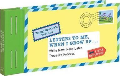 letters to me when i grow up write now read later treasure forever