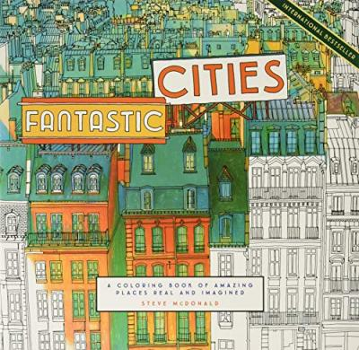 Fantastic Cities Steve McDonald 9781452149578