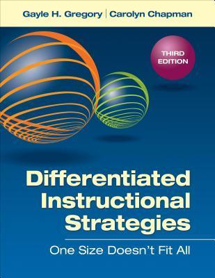 Differentiated Instructional Strategies : One Size Doesn't Fit All