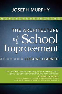 The Architecture of School Improvement  Lessons Learned