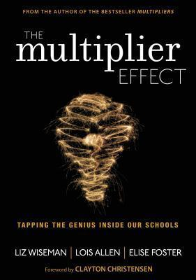 Astrosadventuresbookclub.com The Multiplier Effect : Tapping the Genius Inside Our Schools Image