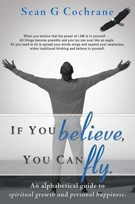If You Believe, You Can Fly.