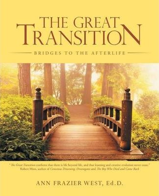 The Great Transition  Bridges to the Afterlife