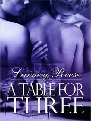 תוצאת תמונה עבור ‪a table for three lainey reese‬‏