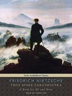 therapeutic philosophy in nietzsches thus spoke zarathustra Friedrich nietzsche was a 19th century philosopher known for nietzsche began to incorporate philosophy into his lectures at the university after he encountered the nietzsche's thus spoke zarathustra, considered one of his greatest books, outlines his theories of the will to power.