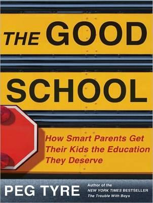 The Good School (Library Edition)
