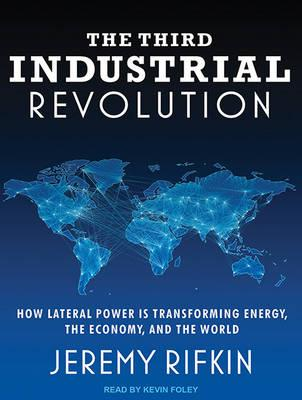The Third Industrial Revolution (Library Edition)