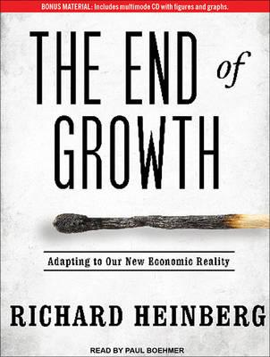 The End of Growth (Library Edition)