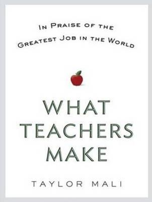 What Teachers Make (Library Edition)