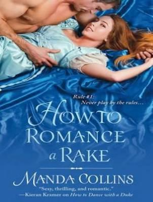 How to Romance a Rake (Library Edition)