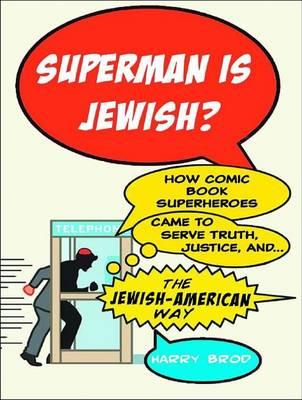Superman Is Jewish? (Library Edition)