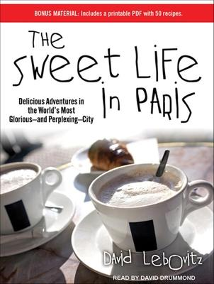 The Sweet Life in Paris (Library Edition)