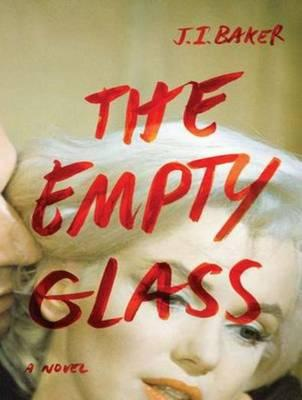 The Empty Glass (Library Edition)