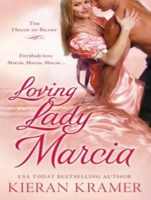 Loving Lady Marcia (Library Edition)
