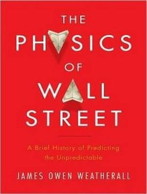 The Physics of Wall Street (Library Edition)