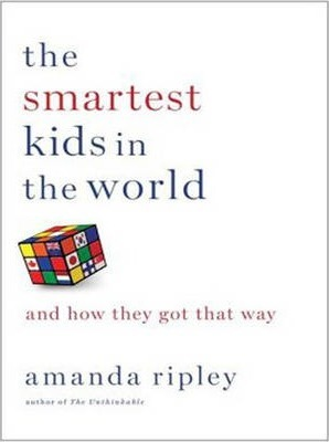 The Smartest Kids in the World (Library Edition)