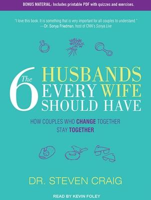 The 6 Husbands Every Wife Should Have