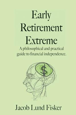 Early Retirement Extreme