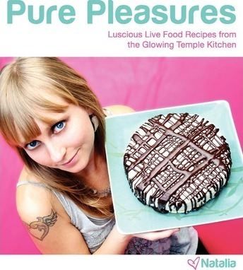 Pure Pleasures  Luscious Live Food Recipes from the Glowing Temple Kitchen