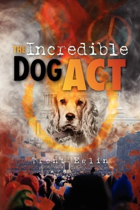 The Incredible Dog Act Cover Image