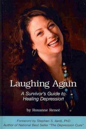 Laughing Again: A Survivor's Guide to Healing Depression