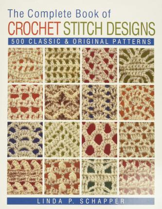 Crochet Stitches Book Free Download : ... Book of Crochet Stitch Designs : 500 Classic & Original Patterns