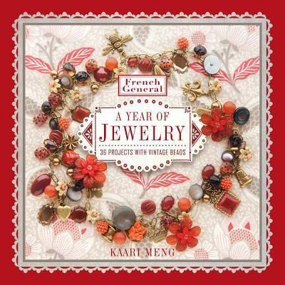 French General: A Year of Jewelry