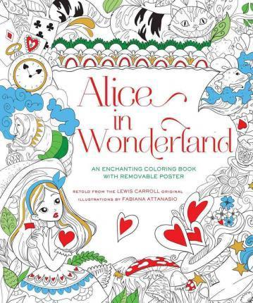 Alice in Wonderland Coloring Book : Fabiana Attanasio : 9781454920892