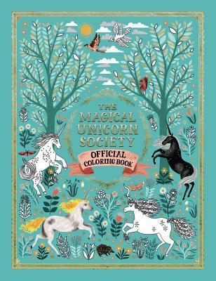 The Magical Unicorn Society Official Coloring Book