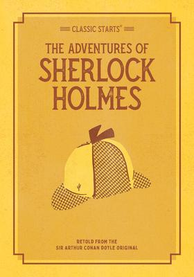 Classic Starts(r) the Adventures of Sherlock Holmes