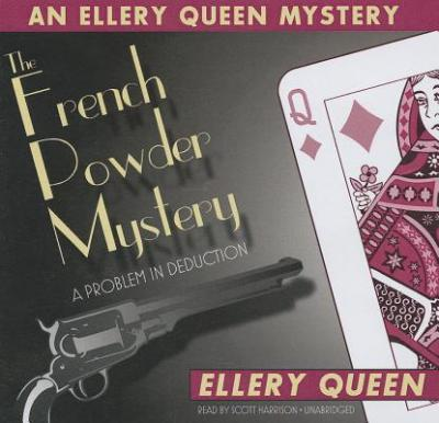 The French Powder Mystery : A Problem in Deduction