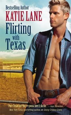 Flirting with Texas