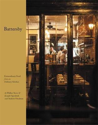 Battersby : Extraordinary Food from an Ordinary Kitchen