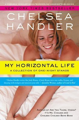 My Horizontal Life : A Collection of One Night Stands