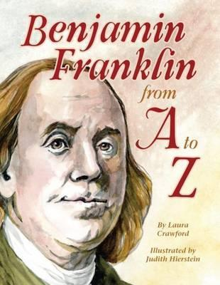 Benjamin Franklin from A to Z