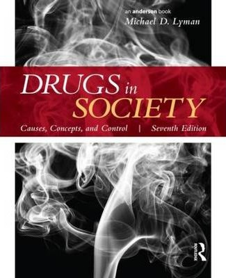 drugs society Researchers led by professor david nutt, a former chief drugs  to the user and  to wider society, such as damage to health, drug dependency,.
