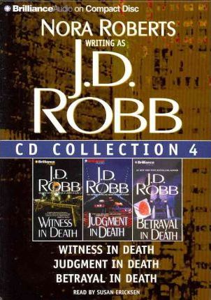 J.D. Robb CD Collection 4