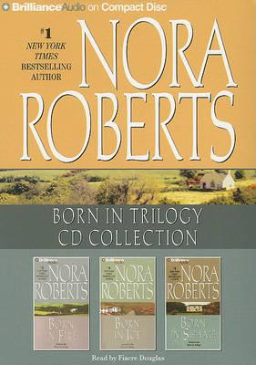 Nora Roberts - Born in Trilogy